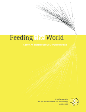 Feeding the World: A Look at Biotechnology and World Hunger