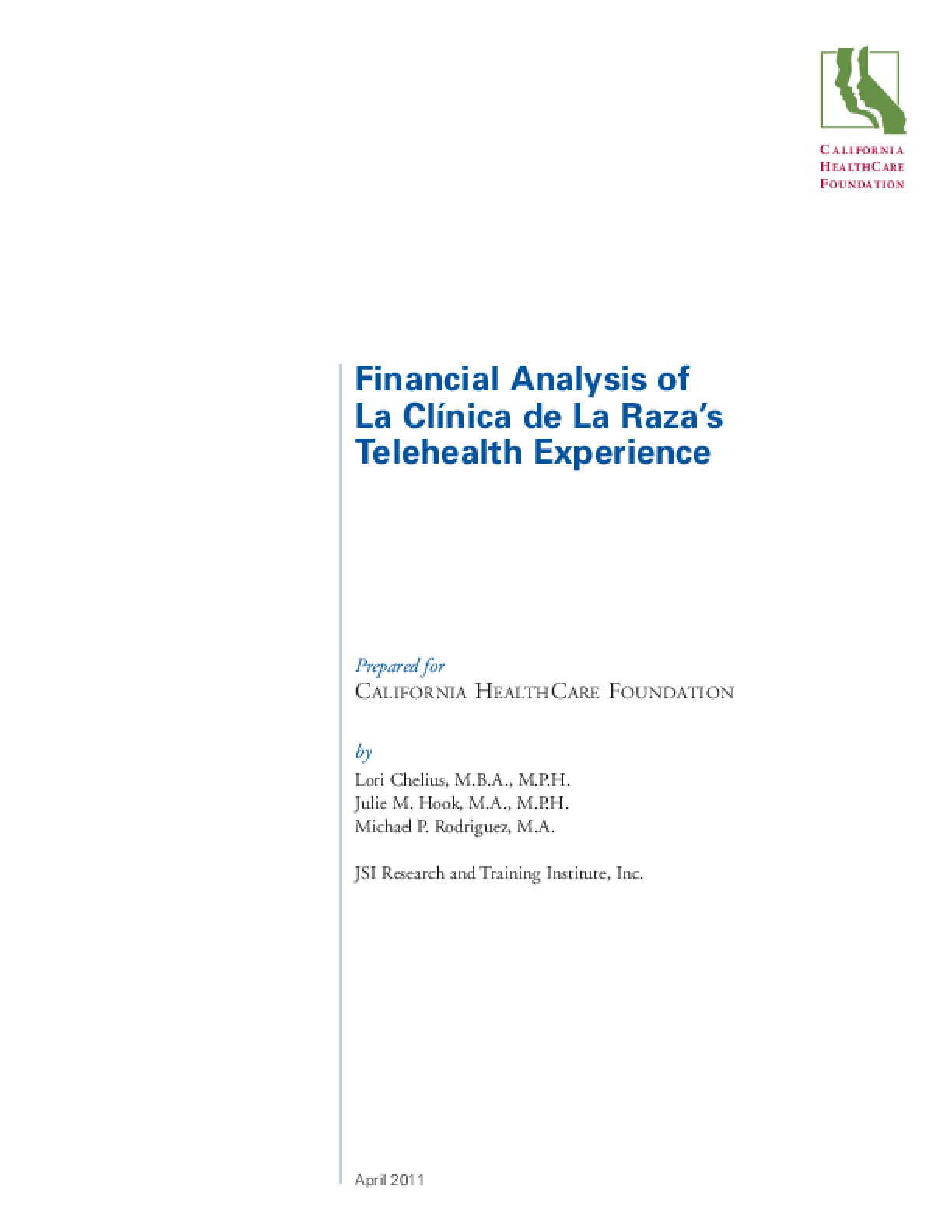Financial Analysis of La Clinica de la Raza's Telehealth Experience