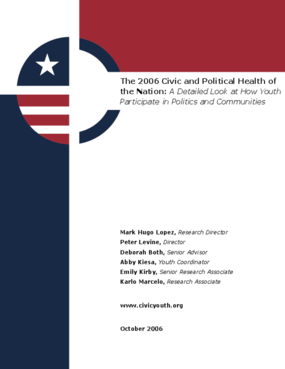 The 2006 Civic and Political Health of the Nation Report