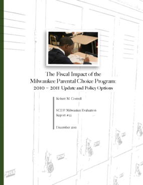 The Fiscal Impact of the Milwaukee Parental Choice Program: 2010-2011 Update and Policy Options