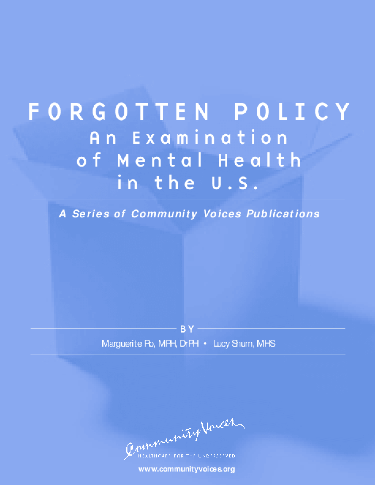 Forgotten Policy: An Examination of Mental Health in the U.S.