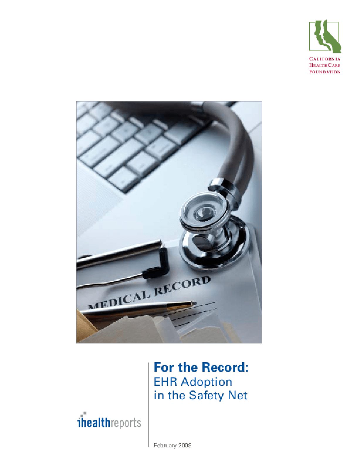 For the Record: EHR Adoption in the Safety Net