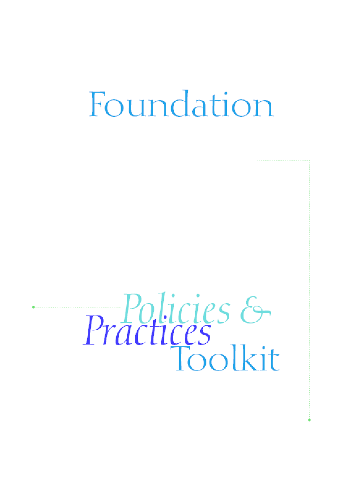 Foundation Diversity Policies & Practices Toolkit