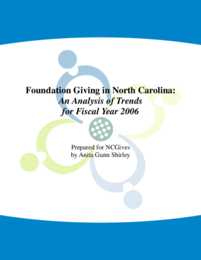 Foundation Giving in North Carolina: An Analysis of Trends for Fiscal Year 2006