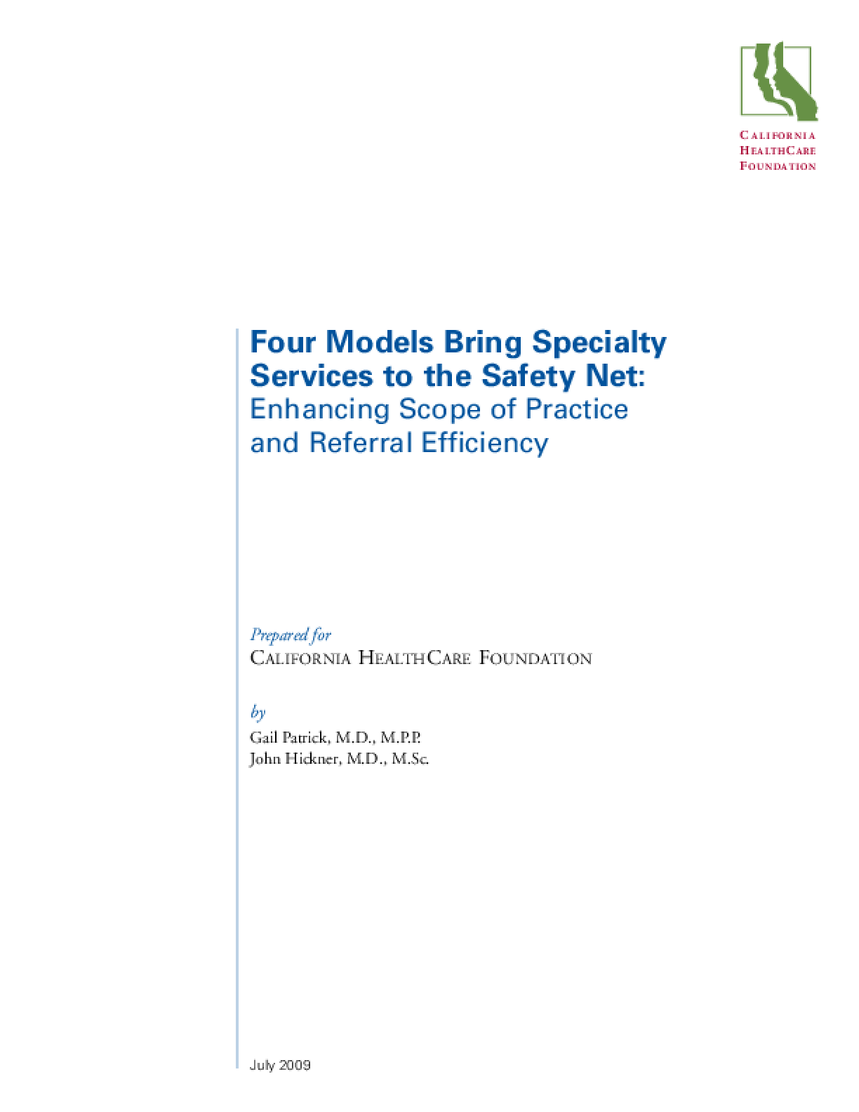 Four Models Bring Specialty Services to the Safety Net: Enhancing Scope of Practice and Referral Efficiency