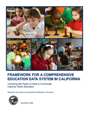 Framework for a Comprehensive Education Data System in California: Unlocking the Power of Data to Continually Improve Public Education