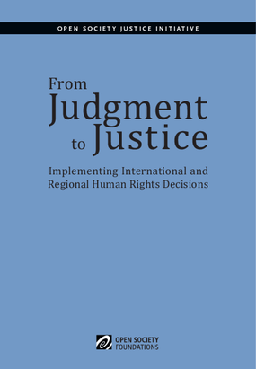 From Judgment to Justice: Implementing International and Regional Human Rights Decisions