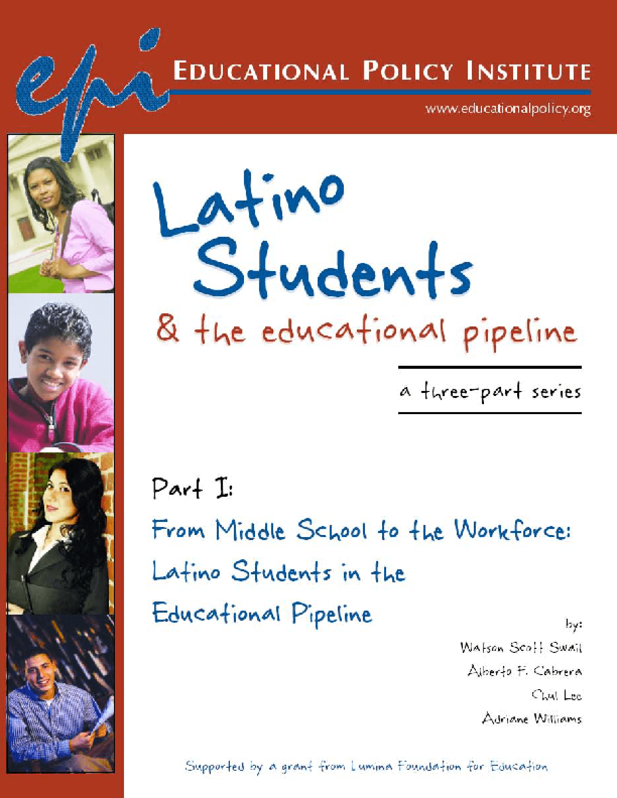 From Middle School to the Workforce: Latino Students in the Educational Pipeline