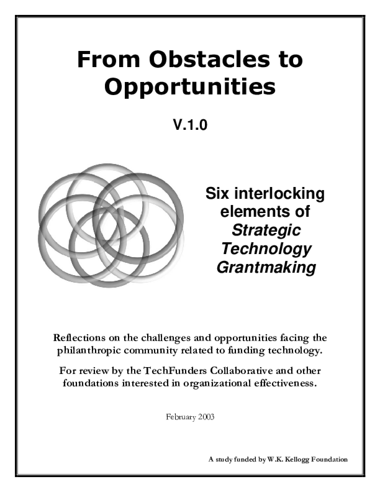 From Obstacles to Opportunities: Six Interlocking Elements of Strategic Technology Grantmaking