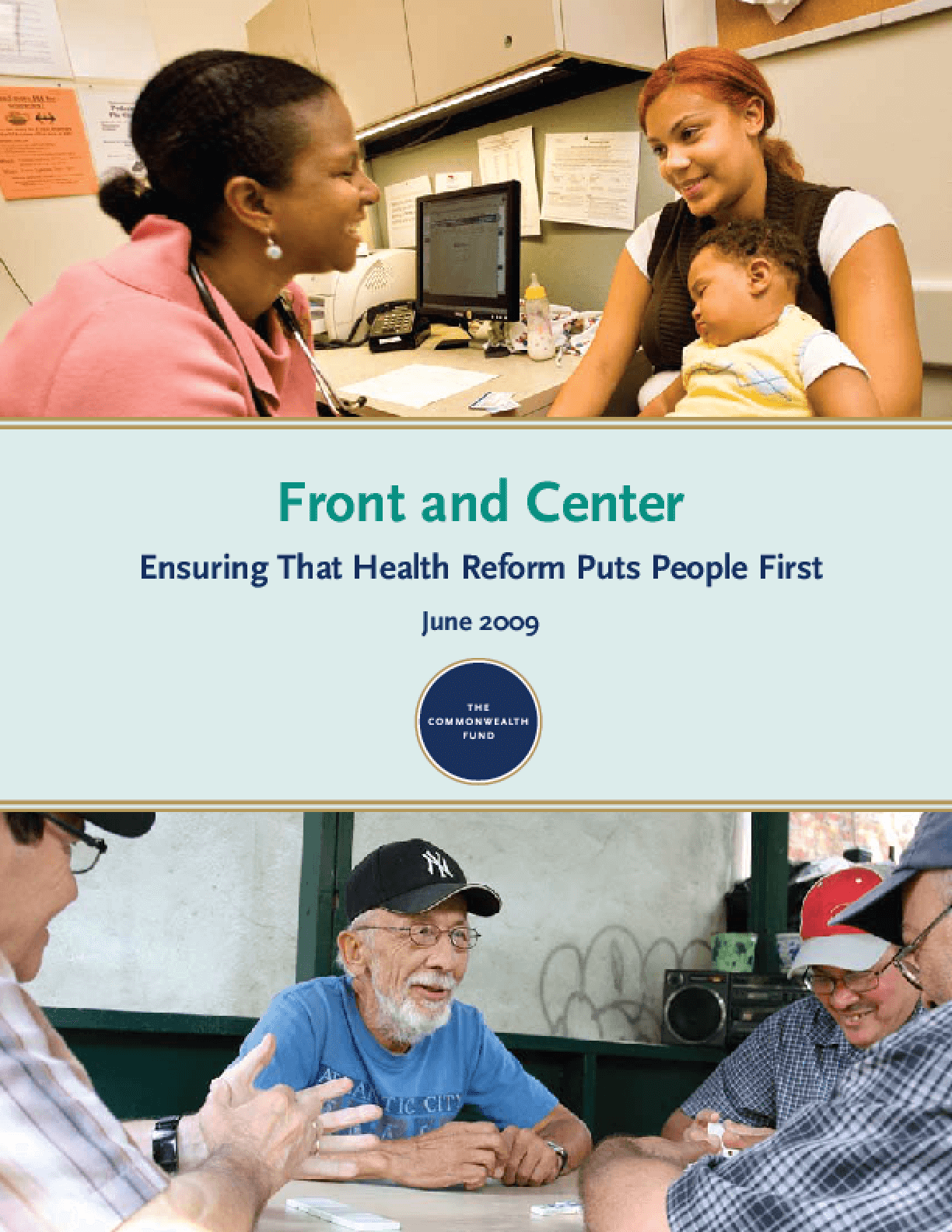Front and Center: Ensuring That Health Reform Puts People First