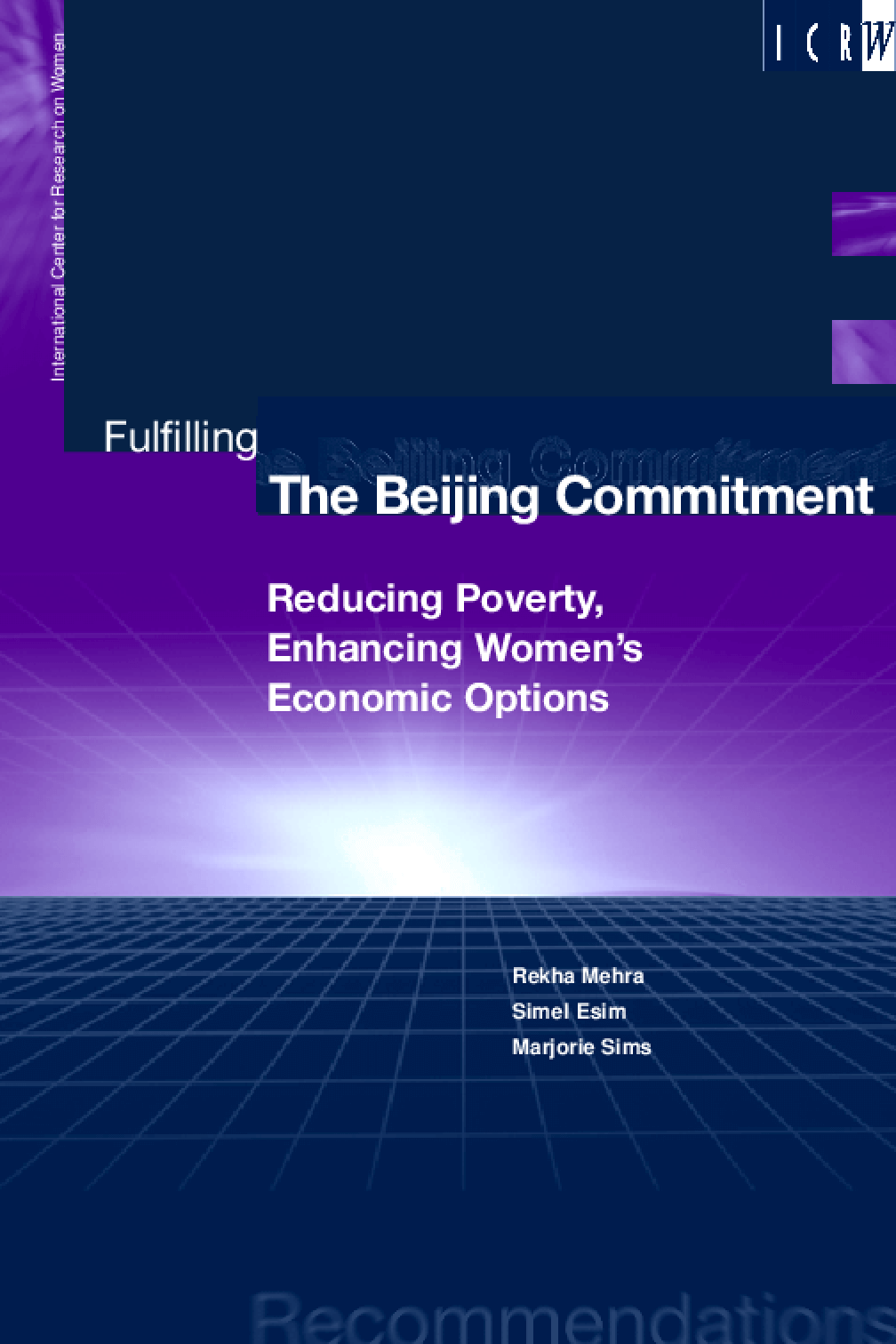 Fulfilling the Beijing Commitment: Reducing Poverty, Enhancing Women's Economic Options