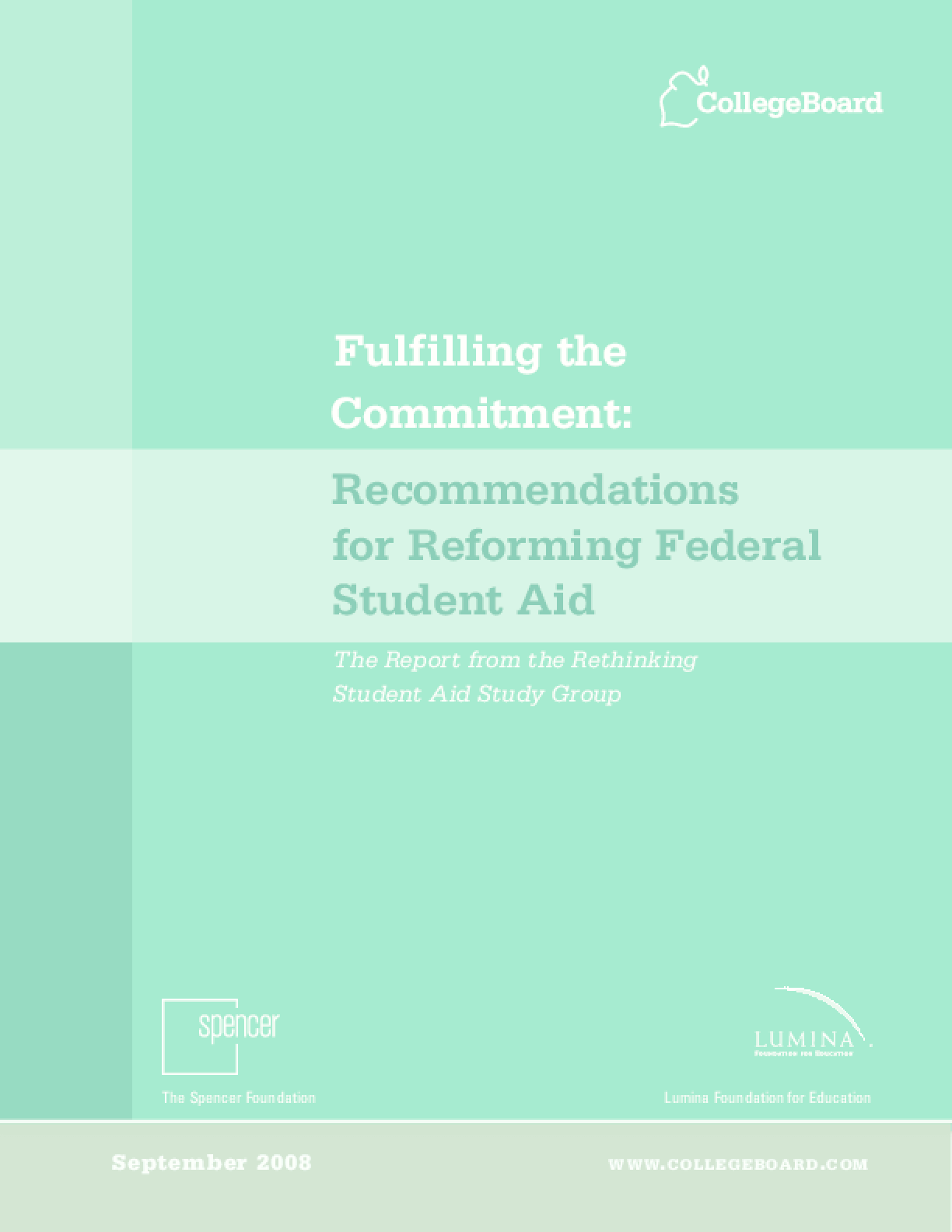 Fulfilling the Commitment: Recommendations for Reforming Federal Student Aid
