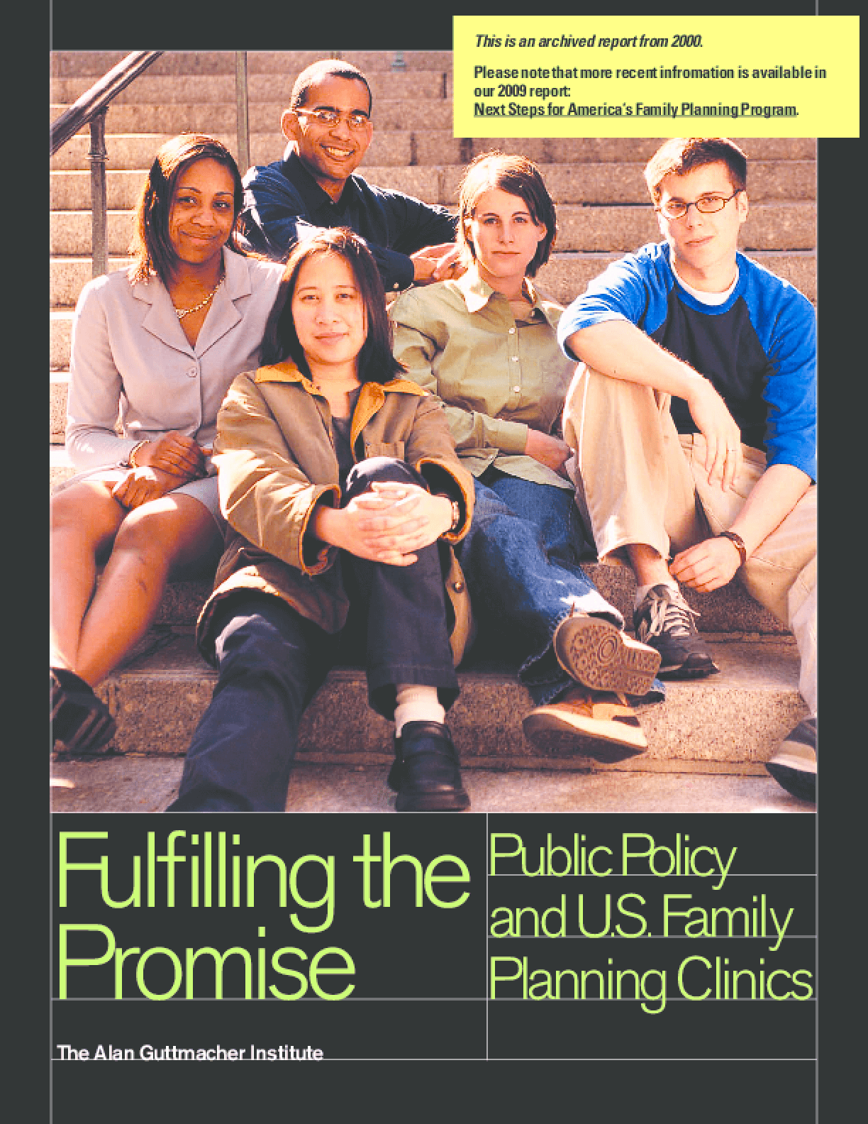 Fulfilling the Promise: Public Policy and U.S. Family Planning Clinics