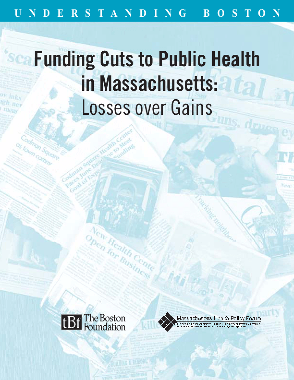 Funding Cuts to Public Health in Massachusetts: Losses Over Gains