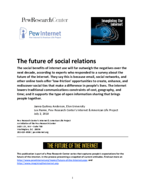 The Future of the Internet: The Future of Social Relations