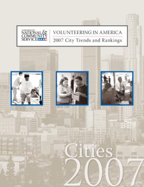 Volunteering in America: 2007 City Trends and Rankings