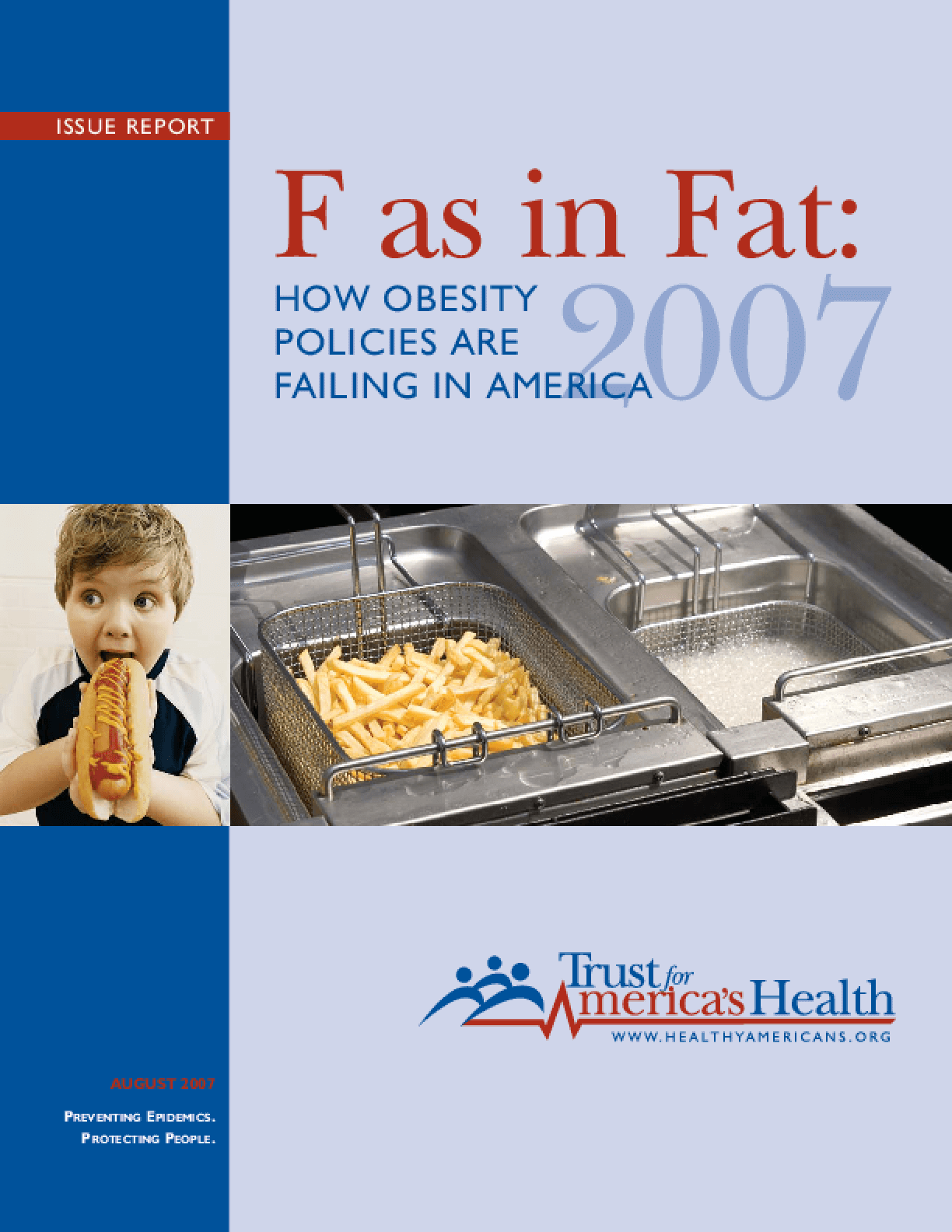 F as in Fat: How Obesity Policies are Failing in America, 2007