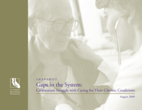 Gaps in the System: Californians Struggle With Caring for Their Chronic Conditions