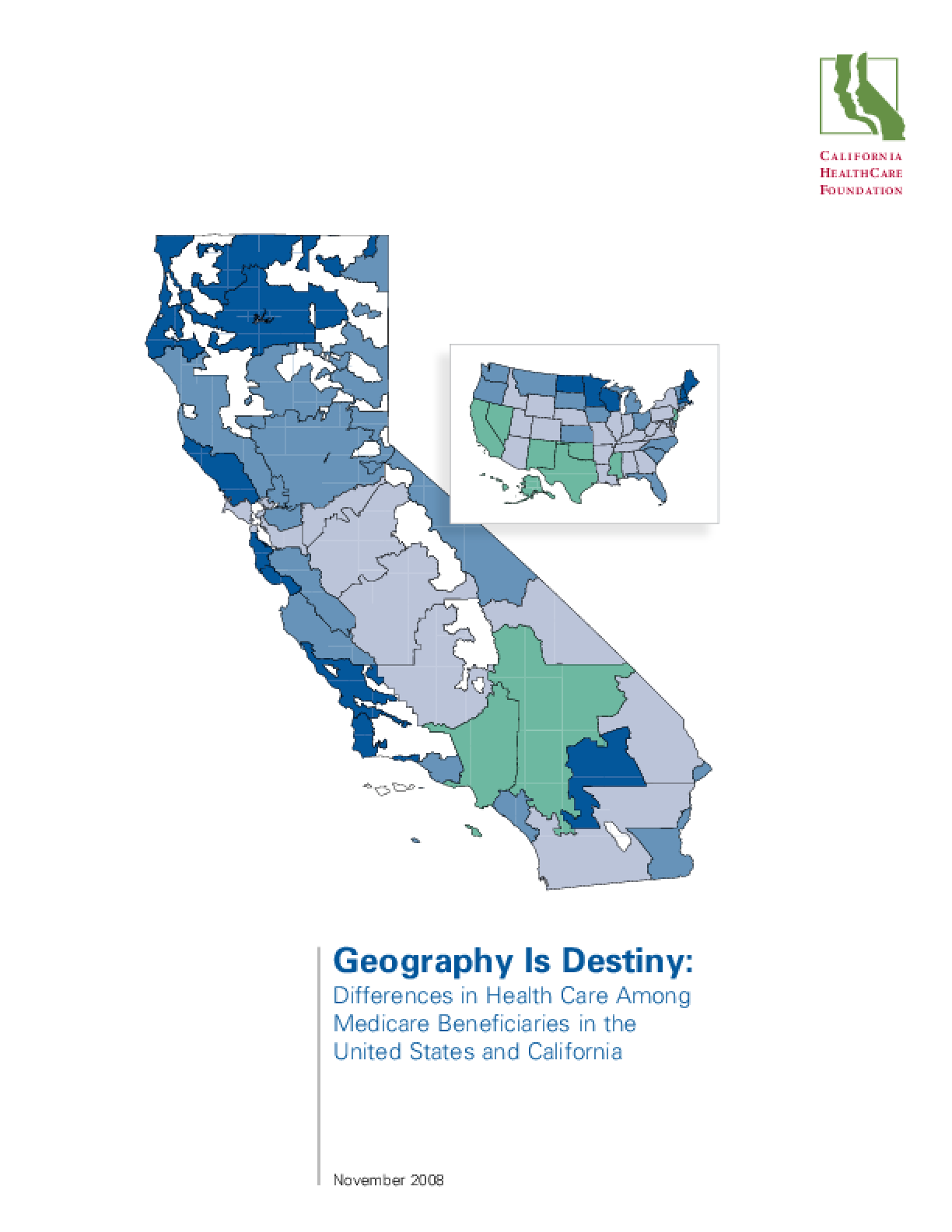 Geography Is Destiny: Differences in Health Care Among Medicare Beneficiaries in the United States and California