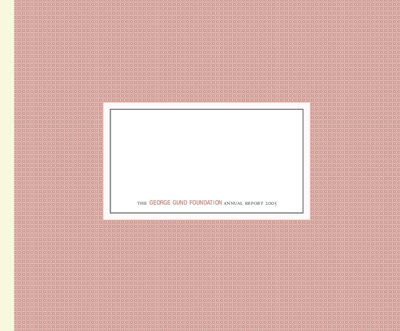 George Gund Foundation - 2005 Annual Report