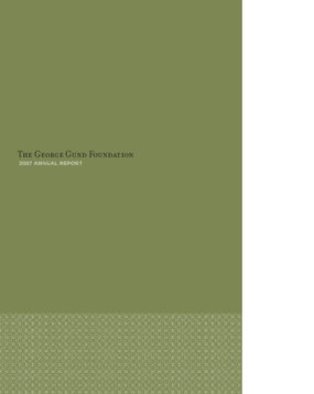 George Gund Foundation - 2007 Annual Report