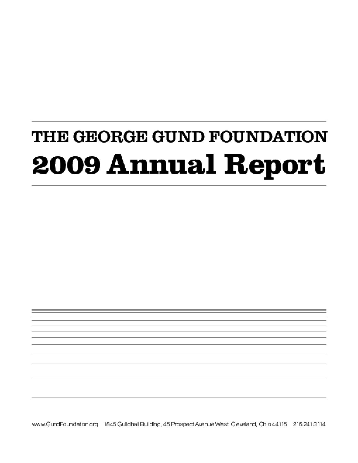 George Gund Foundation - 2009 Annual Report