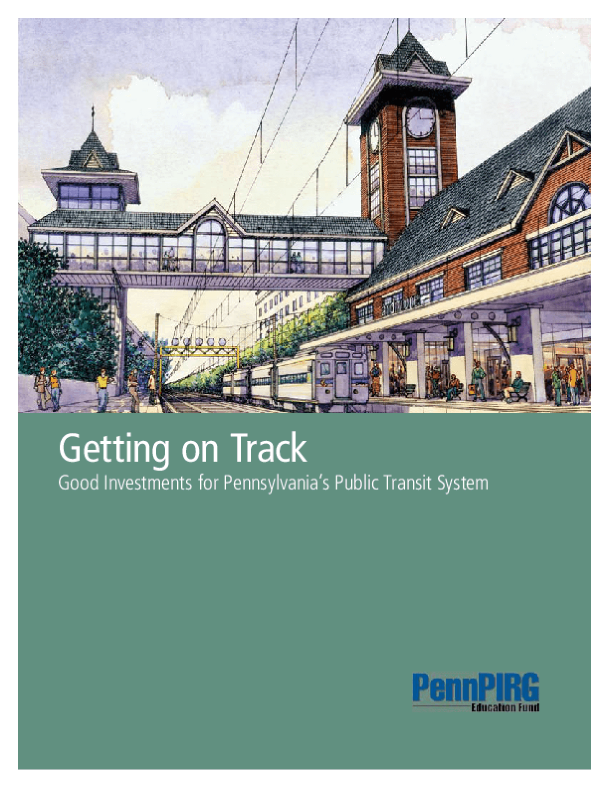 Getting on Track: Good Investments for Pennsylvania's Public Transit System