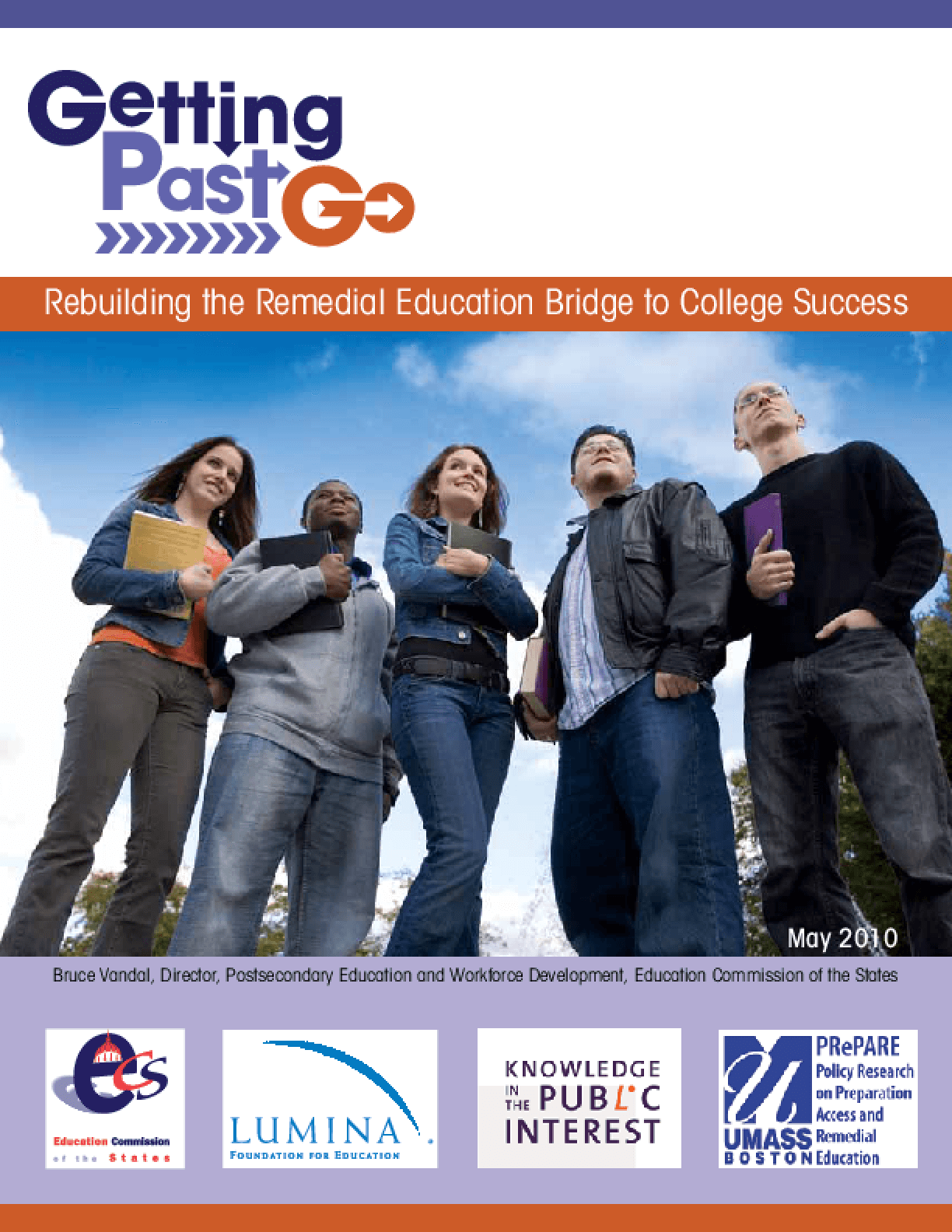 Getting Past Go: Building The Remedial Education Bridge To College Success