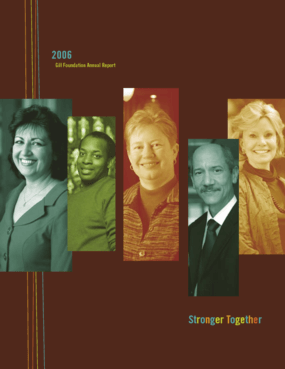 Gill Foundation - 2006 Annual Report