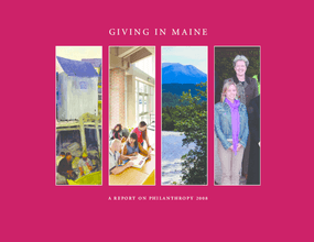 Giving in Maine: A Report on Philanthropy 2008