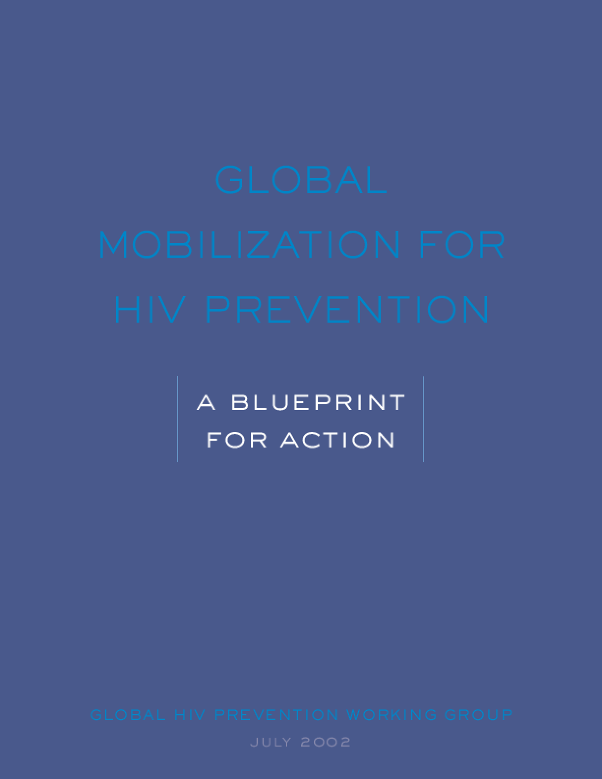 Global Mobilization for HIV Prevention: A Blueprint for Action