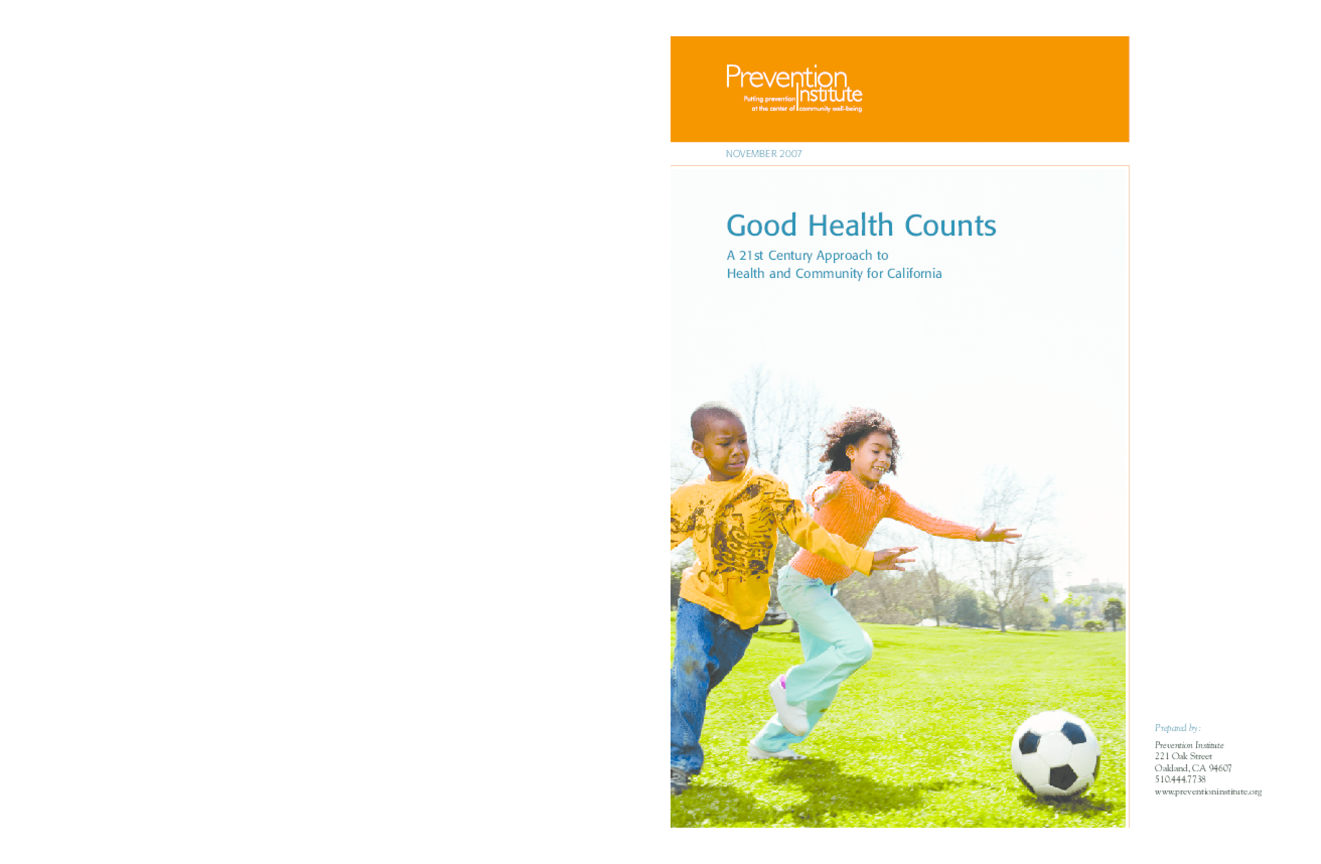 Good Health Counts: A 21st Century Approach to Health and Community for California
