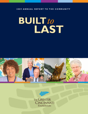 Greater Cincinnati Foundation - 2009 Annual Report: Built to Last