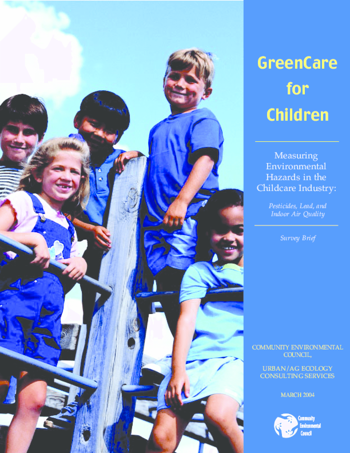 GreenCare for Children -- Measuring Environmental Hazards in the Childcare Industry
