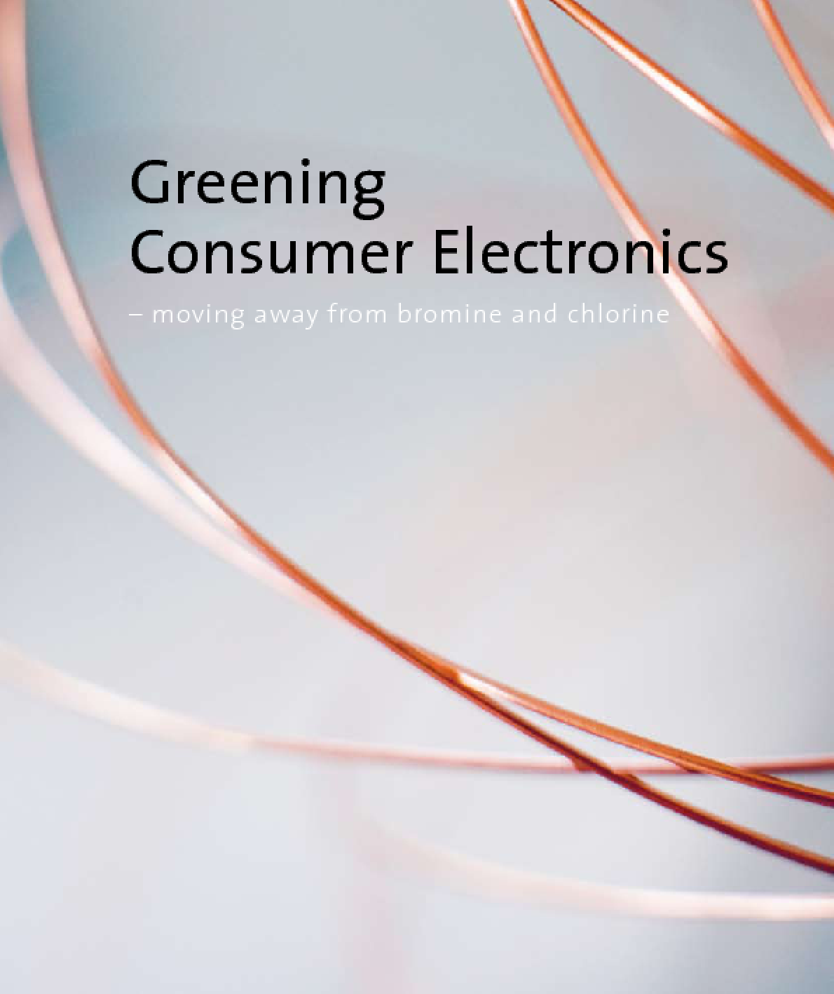 Greening Consumer Electronics: Moving Away From Bromine and Chlorine