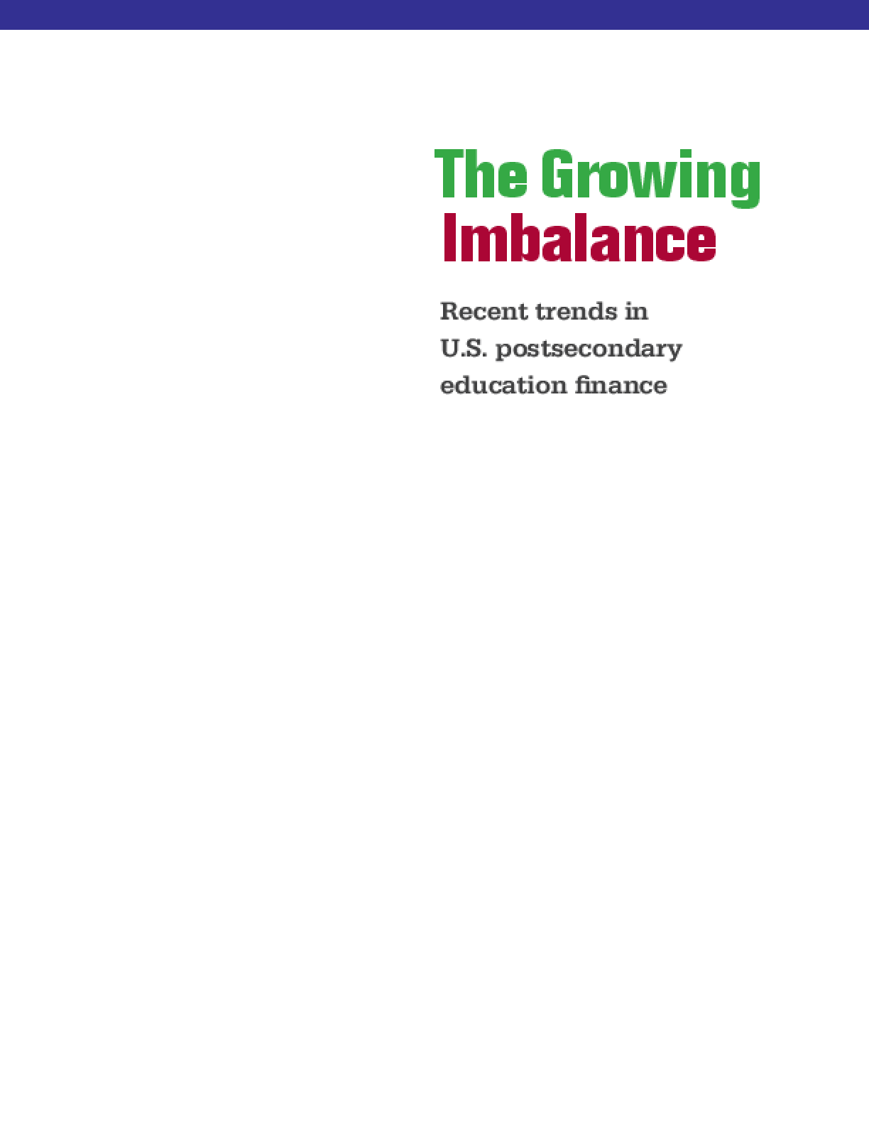 The Growing Imbalance: Recent Trends in U.S. Postsecondary Education Finance