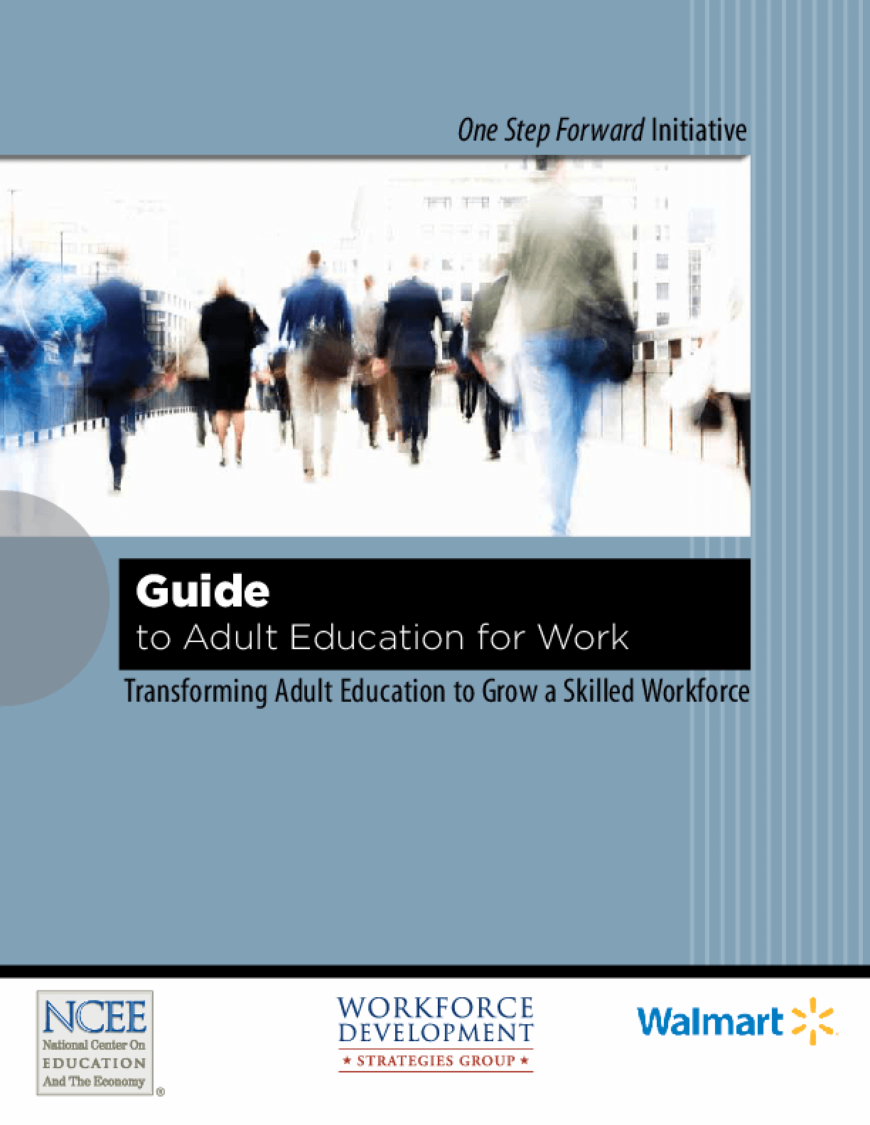 Guide to Adult Education for Work: Transforming Adult Education to Grow a Skilled Workforce