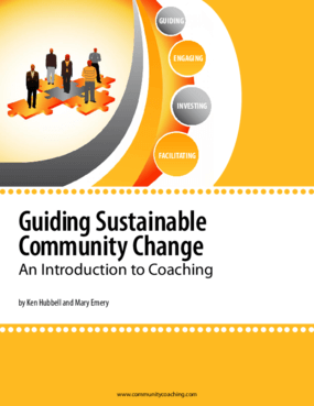 Guiding Sustainable Community Change: An Introduction to Coaching
