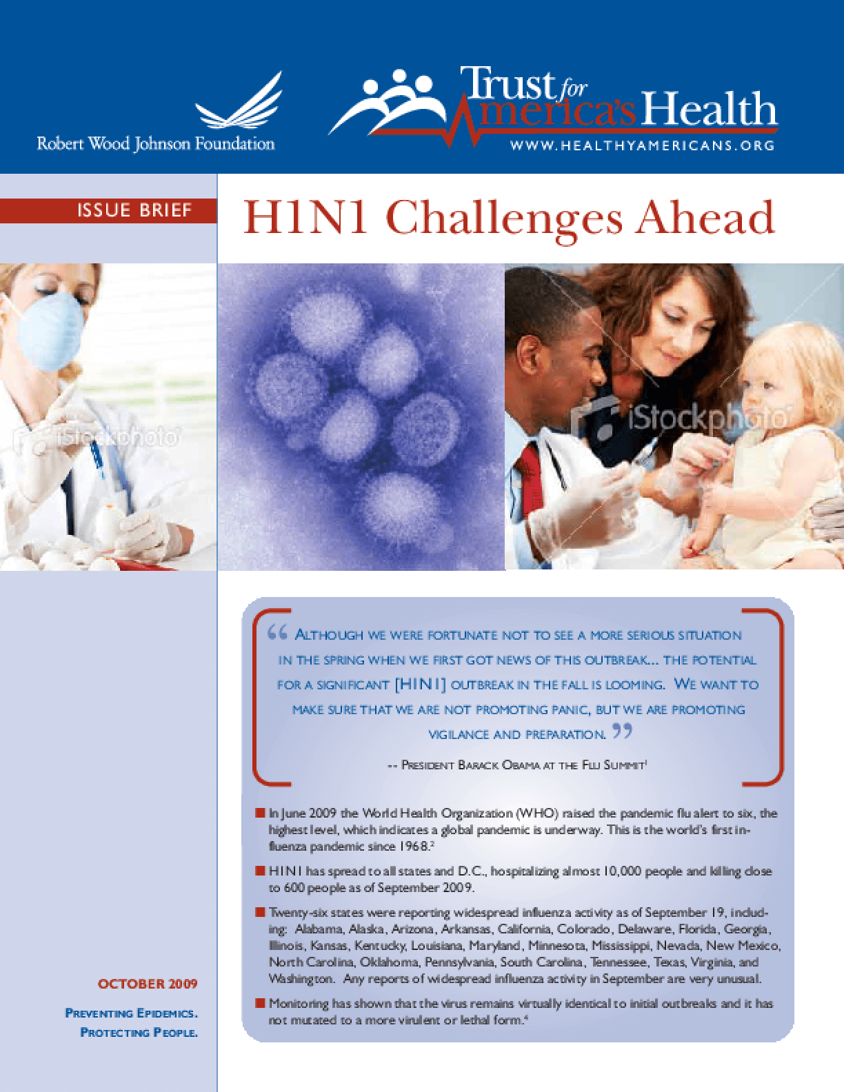 H1N1 Challenges Ahead