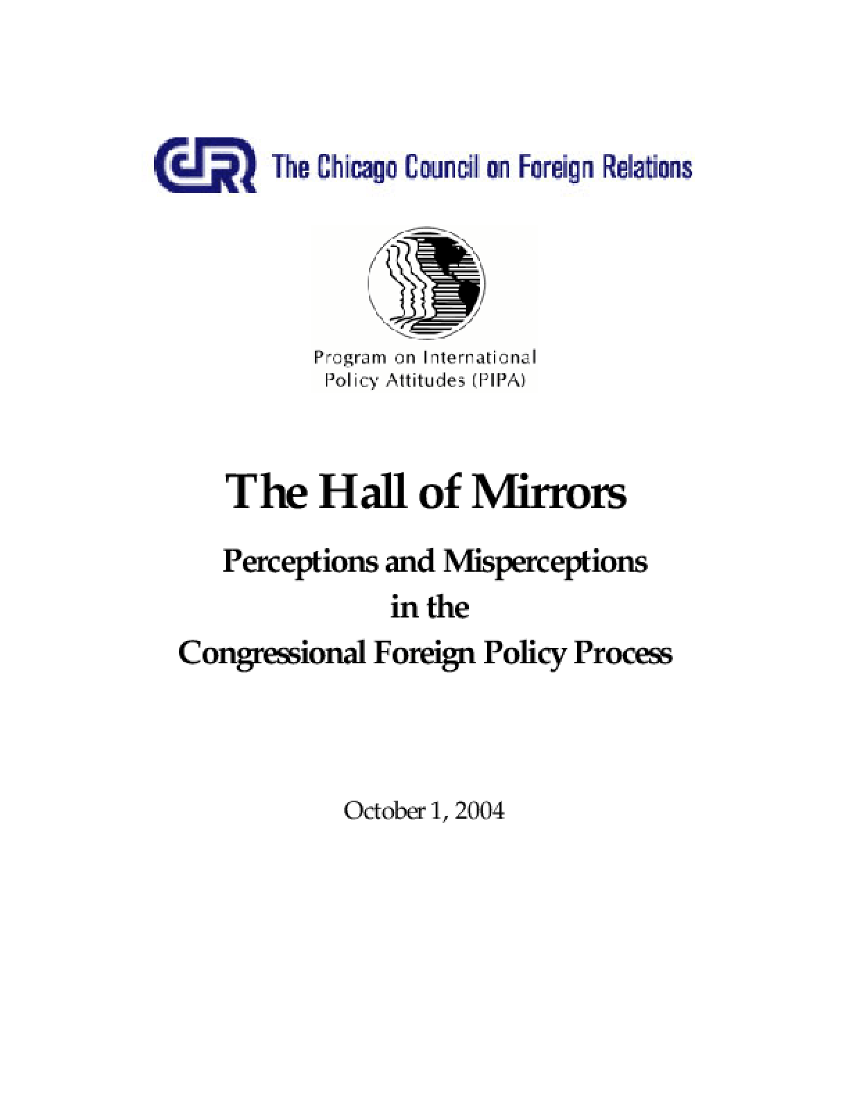The Hall of Mirrors Perceptions and Misperceptions in the Congressional Foreign Policy Process