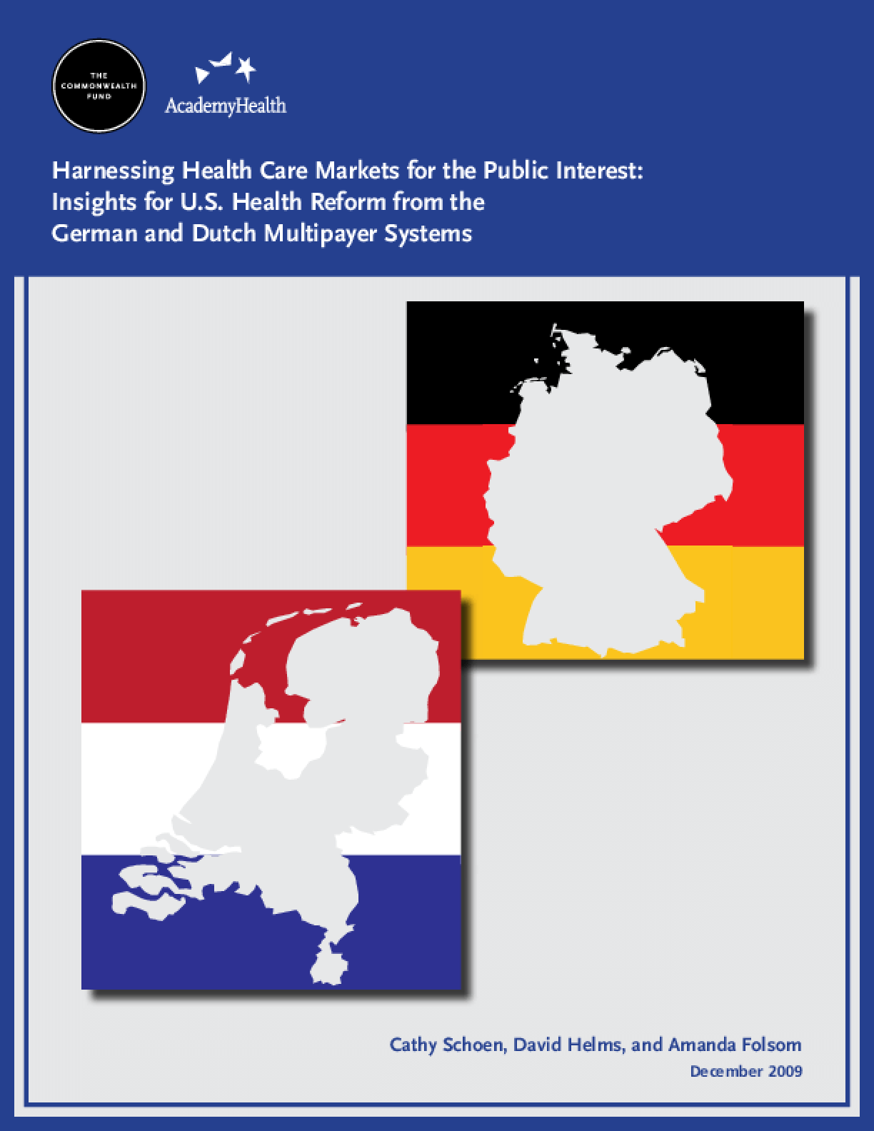 Harnessing Health Care Markets for the Public Interest: Insights for U.S. Health Reform From the German and Dutch Multipayer Systems