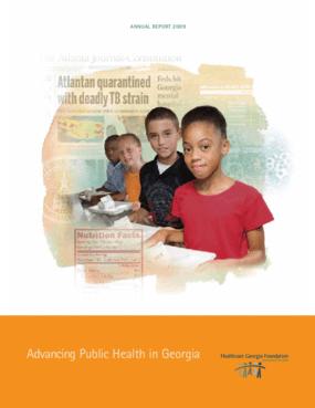 Healthcare Georgia Foundation - 2009 Annual Report
