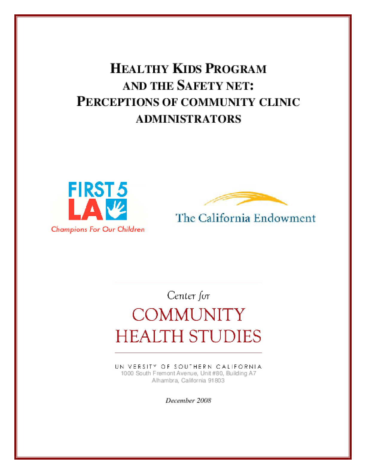 Healthy Kids Program and the Safety Net: Perceptions of Community Clinic Administrators
