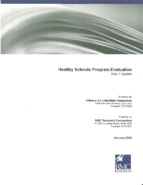 Healthy Schools Program Evaluation: Year 1 Update