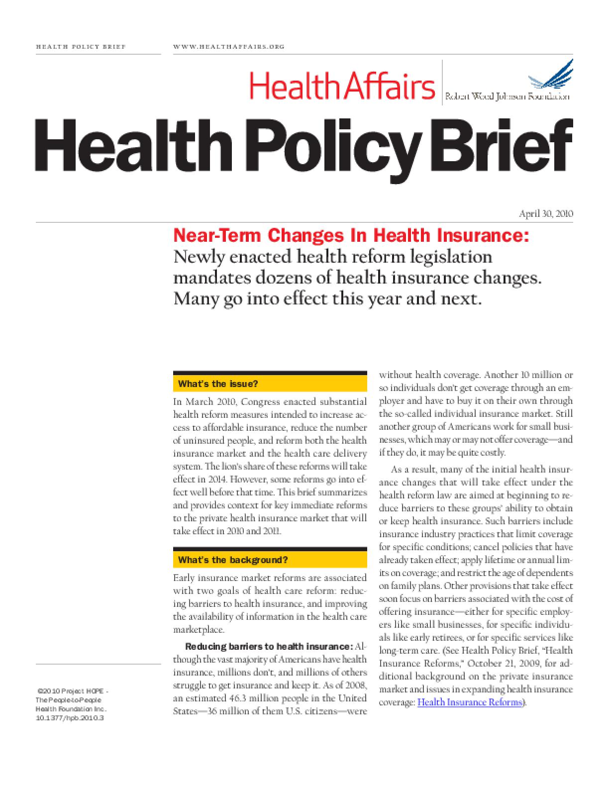 Health Affairs/RWJF Policy Brief: Near-Term Changes in Health Insurance