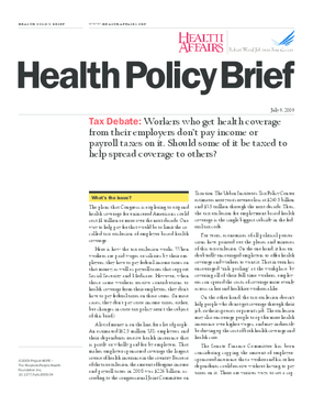 Health Affairs/RWJF Policy Brief: Tax Debate
