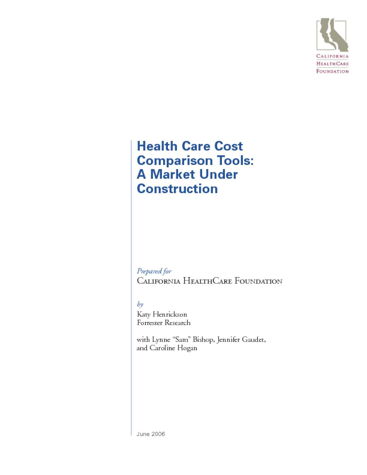 Health Care Cost Comparison Tools: A Market Under Construction