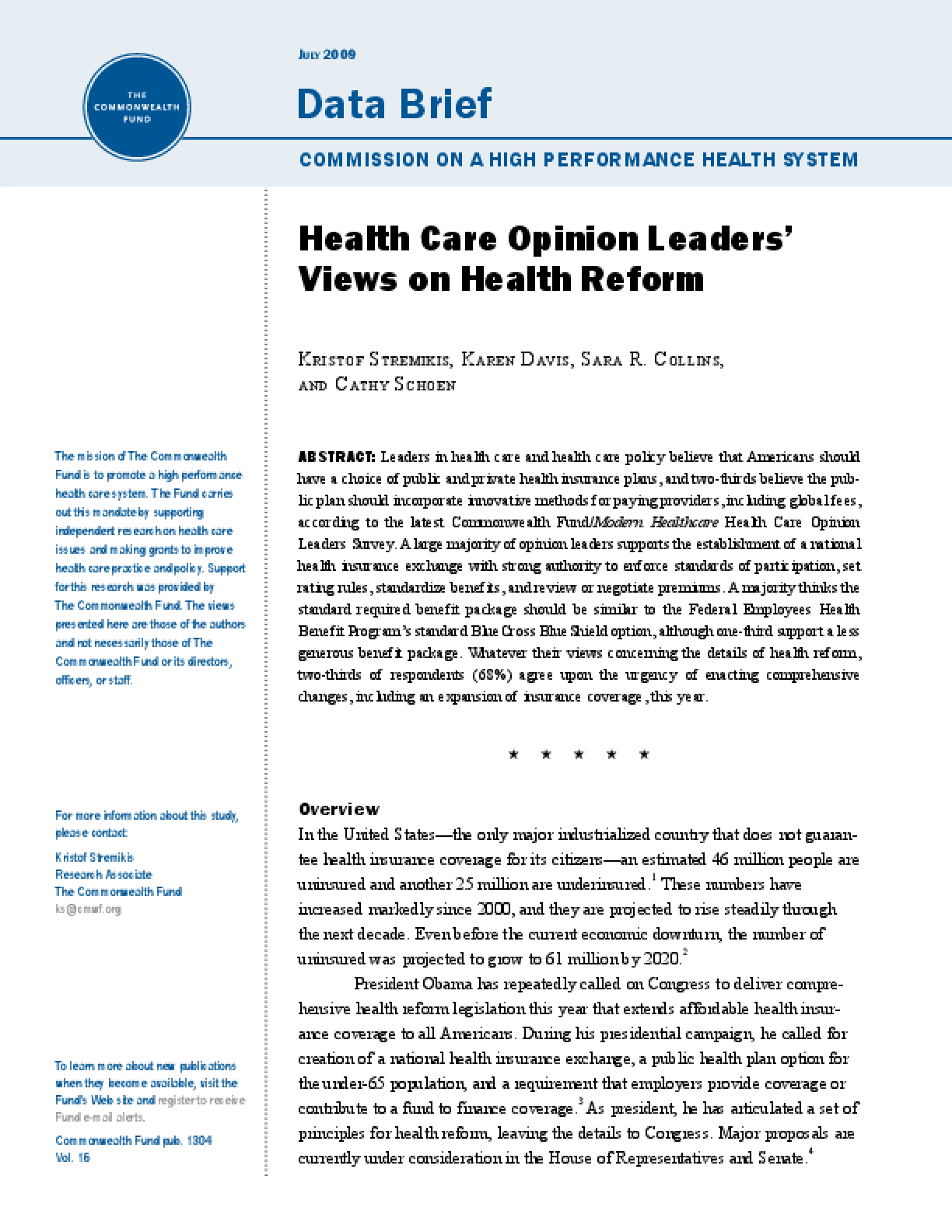 Health Care Opinion Leaders' Views on Health Reform