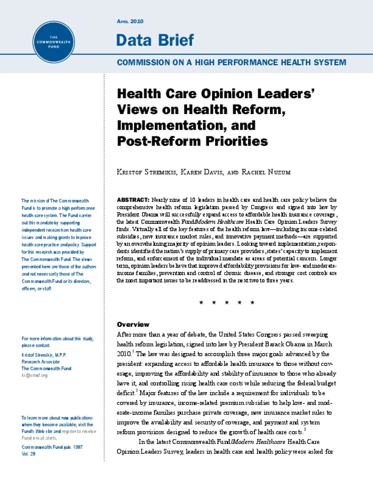 Health Care Opinion Leaders' Views on Health Reform, Implementation, and Post-Reform Priorities