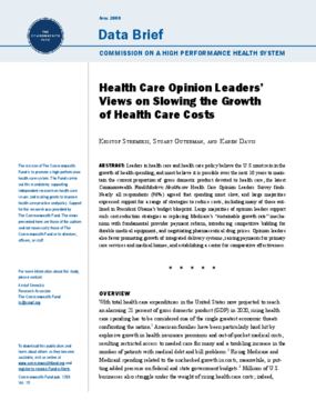 Health Care Opinion Leaders' Views on Slowing the Growth of Health Care Costs